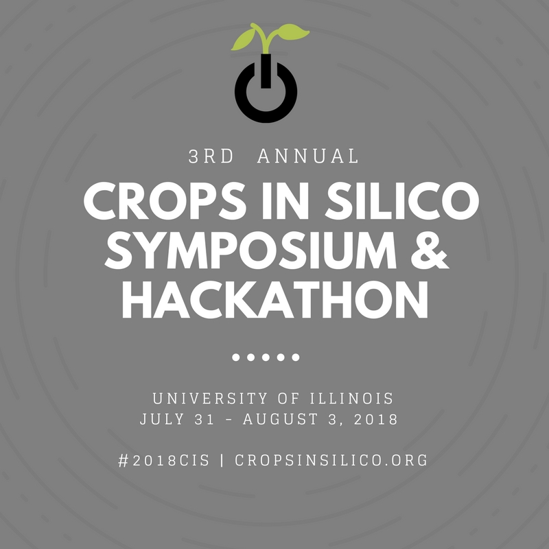 2018 Crops in silico symposium, workshop and hackathon